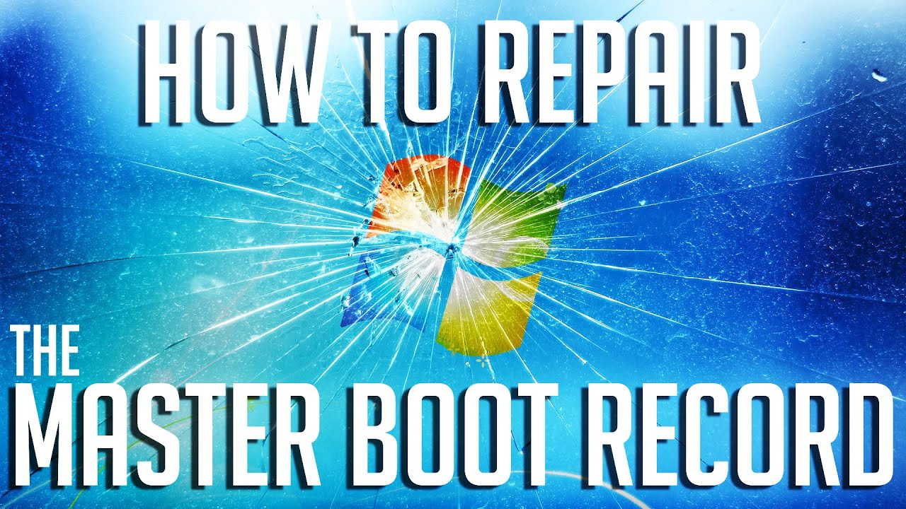 How to fix Master Boot Record (MBR) in Windows 10 | 8 1 | 8 | 7