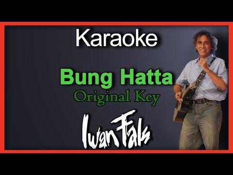 Karaoke Bung Hatta (Iwan Fals) Original Key