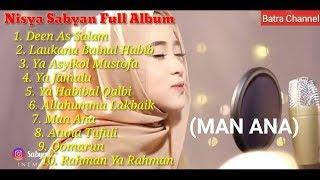 NISSA SABYAN SHALAWAT TERBARU FULL ALBUM (MAN ANA) TANPA IKLAN