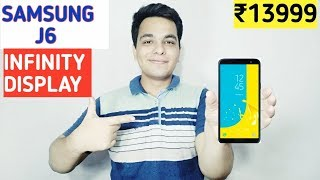 Samsung Galaxy J6 India Launch Date,Price,Specifications | Infinity Display Kamaal Karega??