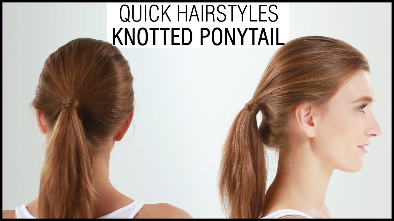 easy and quick hairstyle in 1 minute - knotted ponytail hairstyles