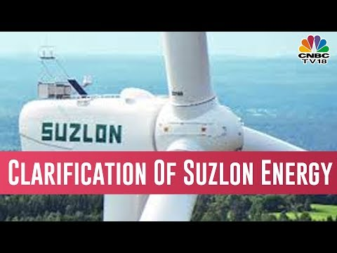 Suzlon Energy Clarifies Company Regular In Servicing It's Debt Obligations In January 2019