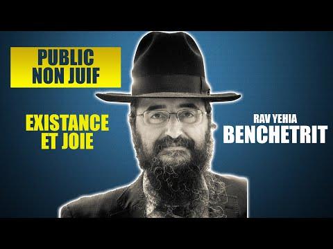 RAV BENCHETRIT - EXISTENCE ET JOIE - Public non juif 4