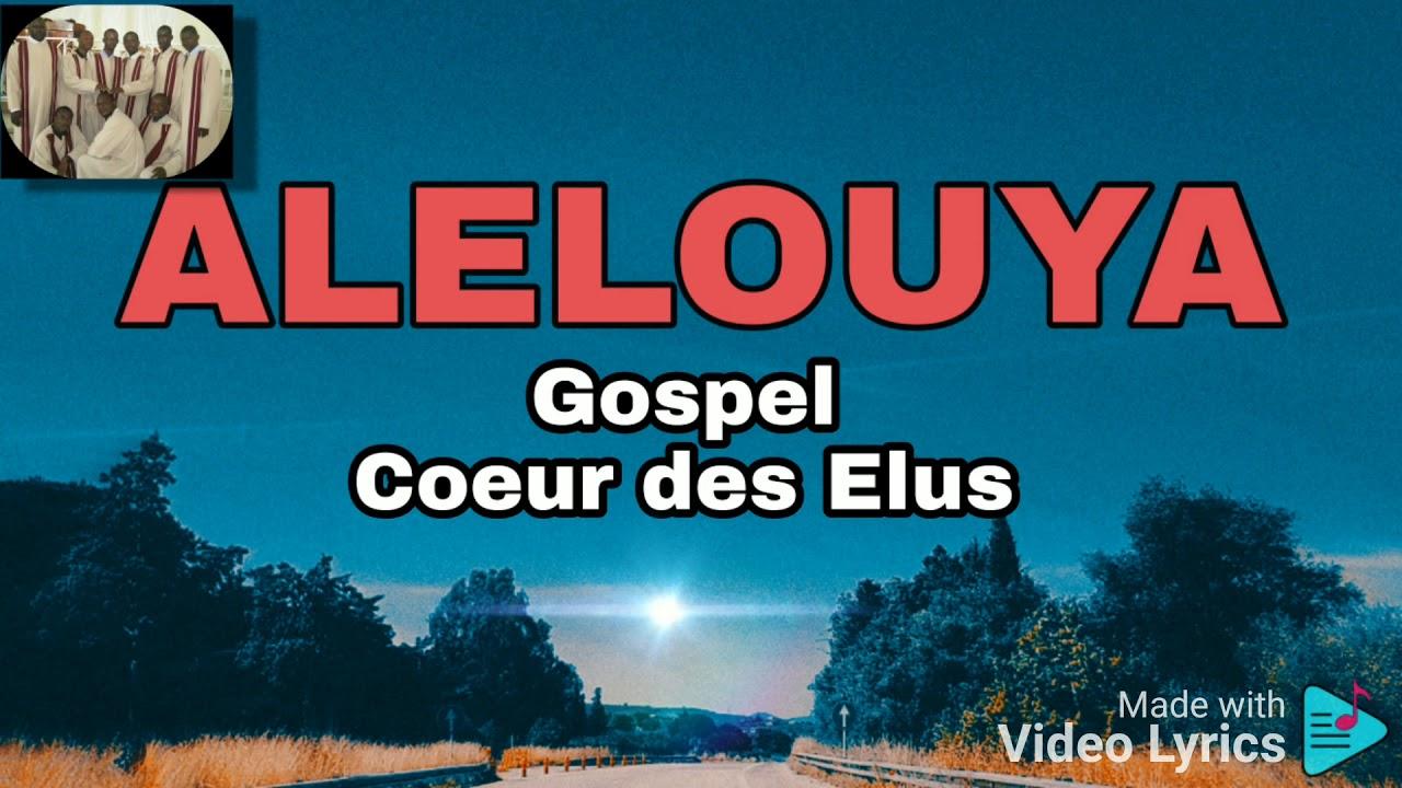 Alelouya by GOSPEL COEUR DES ELUS (Official Video) - YouTube