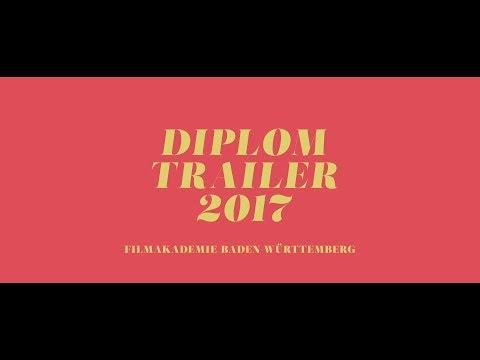 DIPLOMTRAILER Filmakademie Baden-Württemberg 2017