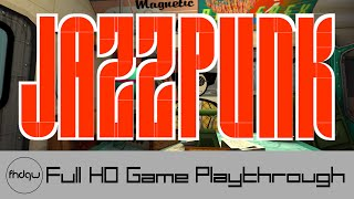 Jazzpunk - Full Game Playthrough (No Commentary)