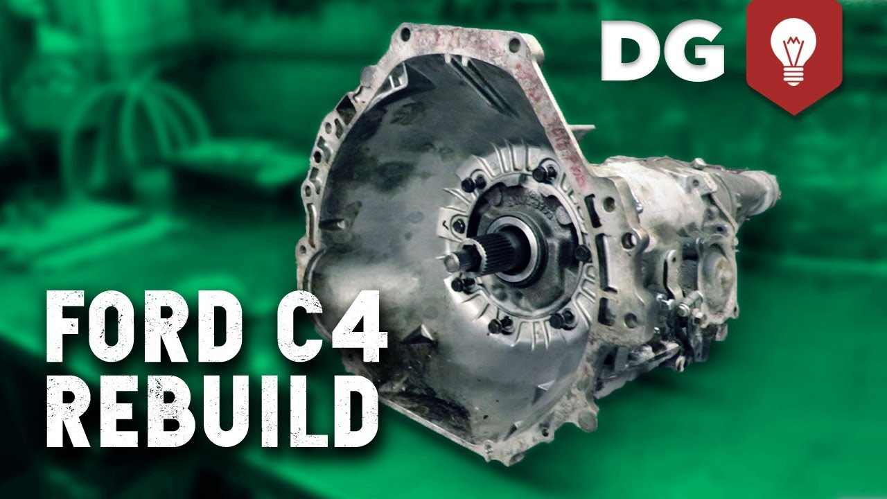 C 4 Transmission >> How To Build A Ford C4 3 Speed Automatic Transmission