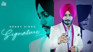 Signature | ( Full HD) | Honey Sidhu | Aveera masson |  Ikwinder Singh | New Punjabi Songs 2019