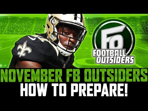 November Football Outsiders Players! | How To Prepare For What