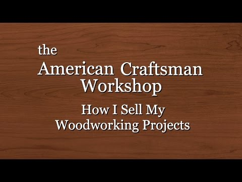 Corporation Enterprise of Woodworking: How Exactly We Provide My Woodworking Projects