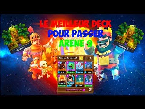 Le meilleur deck pour passer ar ne 9 clash royale fr for Meilleur deck arene 4
