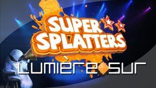 Lumière Sur : Super Splatters [PC] | Review