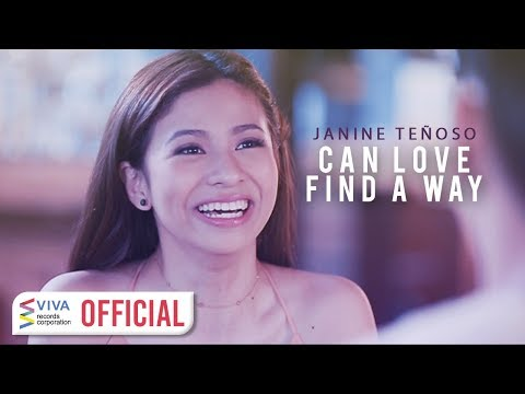 Janine Teñoso — Can Love Find A Way [Official Music Video]
