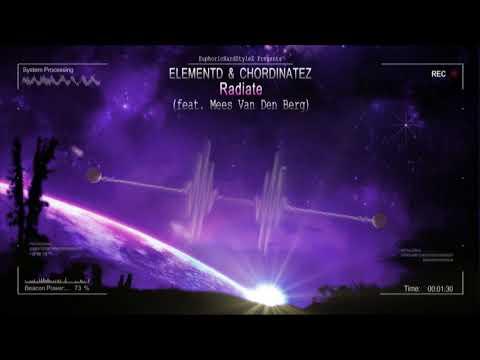 ElementD & Chordinatez - Radiate (feat. Mees Van Den Berg) [HQ Free]