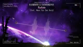 ElementD &amp Chordinatez - Radiate (feat. Mees Van Den Berg) [HQ Free]