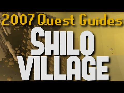 Runescape 2007 Quest Guides: Shilo Village
