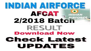 Indian Airforce Afcat 2/2018 Batch Result Download Now|| indian Airforce afcat Check latest updates