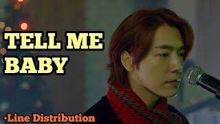 Download SUPER JUNIOR - TELL ME BABY (Line Distribution)