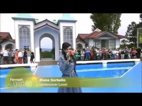 Diana Sorbello - Undercover Lover ♥♥♥ ( Live im Fernsehgarten)