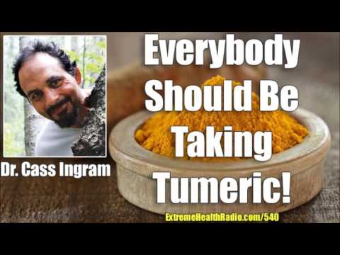 Dr. Cass Ingram - The Many Health Benefits Of Turmeric & The