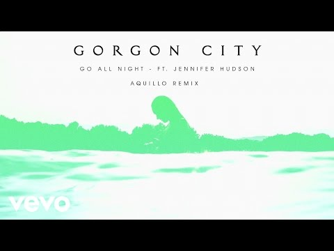 Gorgon City - Go All Night (Aquilo Remix) ft. Jennifer Hudson