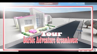 Roblox Tours || I BUILT THE BARBIE ADVENTURES HOUSE?? (140+ SUBS!)