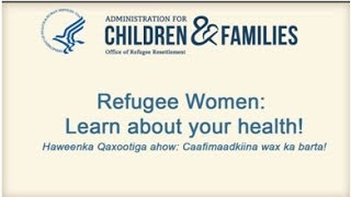 Somali Refugee Women: Learn about your Health! Part 2