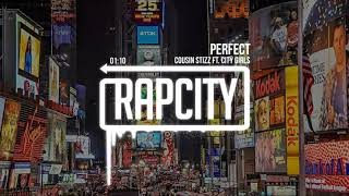 Cousin Stizz - Perfect ft. City Girls