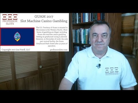 Guam Slot Machine Casino Gambling 2017