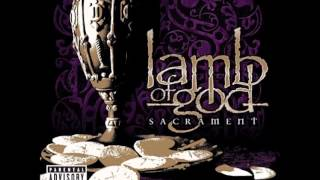 Lamb of God - More Time to kill (Lyrics) [HQ]