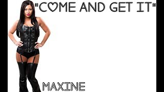 WWE: Maxine Theme Song [Lyrics]
