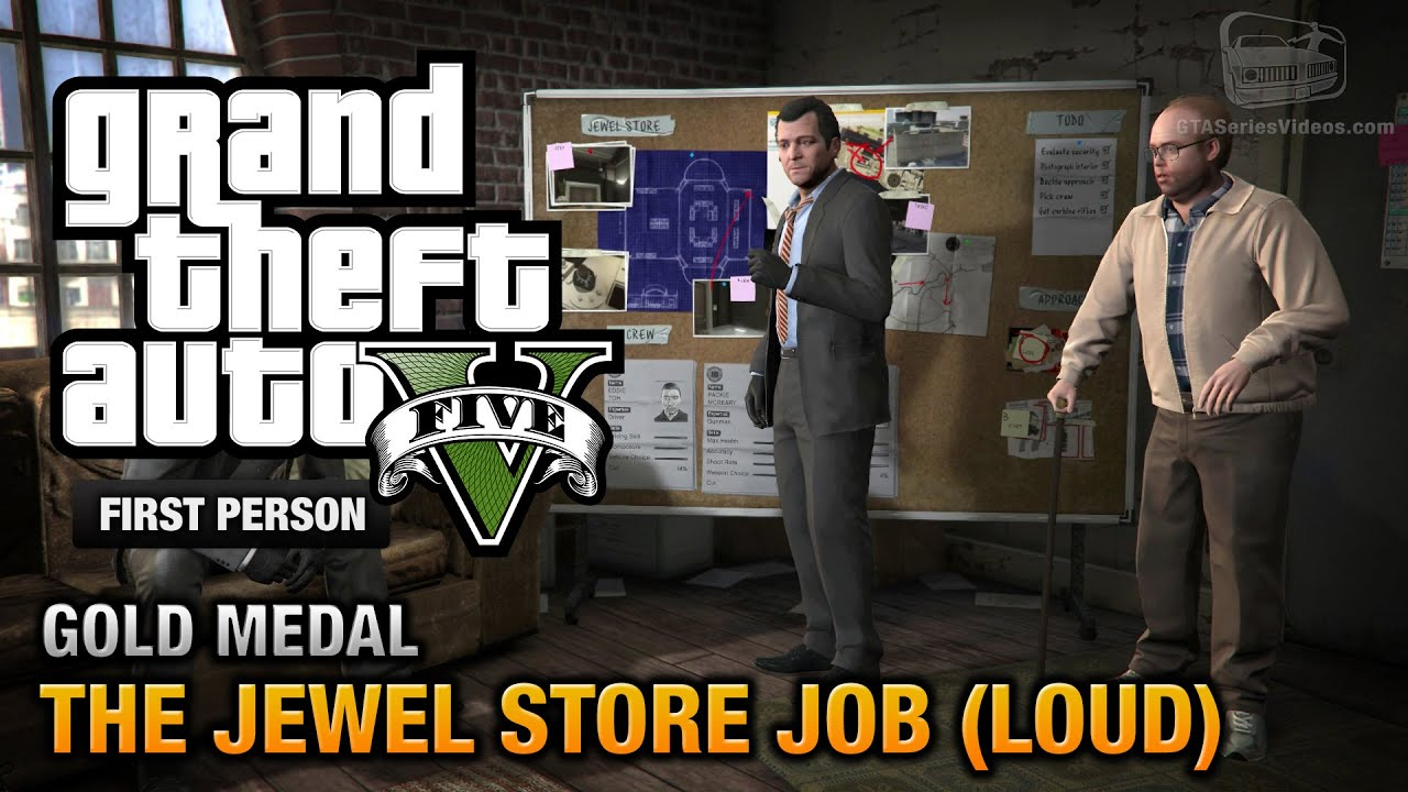 gta 5 mission 13 the jewel store job loud approach first person gold medal guide ps4. Black Bedroom Furniture Sets. Home Design Ideas