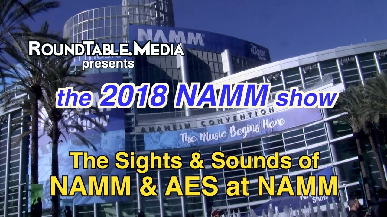 NAMM '18 Sights & Sounds Overview