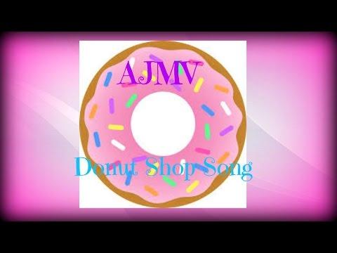 AJMV- Donut Shop Song