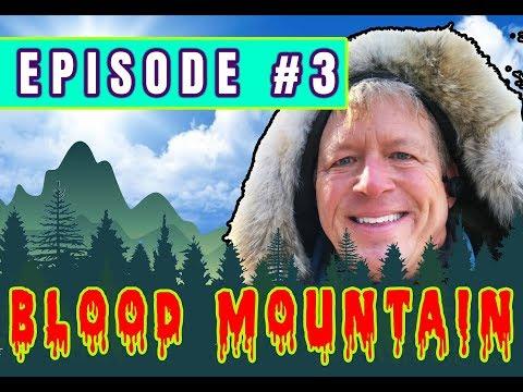 IntrepiDan Episode 3 - Blood Mountain