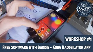 SCOTT -  Free Software With Baddie - Korg Kaossilator App