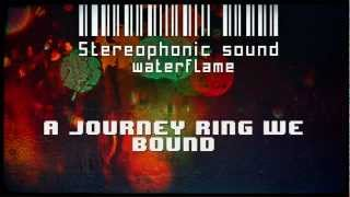 Waterflame -Stereophonic sound (HD)