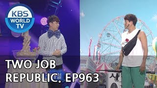 Two Job Republic I 투잡 공화국 [Gag Concert / 2018.09.08]