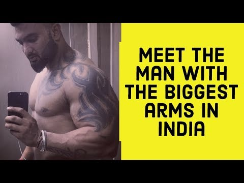 Meet the man with the biggest ARMS in India
