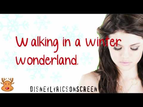 Selena Gomez & The Scene  Winter Wonderland Lyrics On Screen  HD