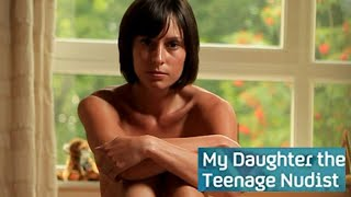 review my daughter the teenage nudist   amy mclean