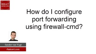 How do I configure port forwarding using firewall cmd