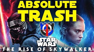 The Rise of Skywalker is TRASH of the highest order, STAR WARS full in-depth review