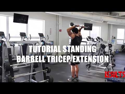 Tutorial Standing Barbell Tricep Extension