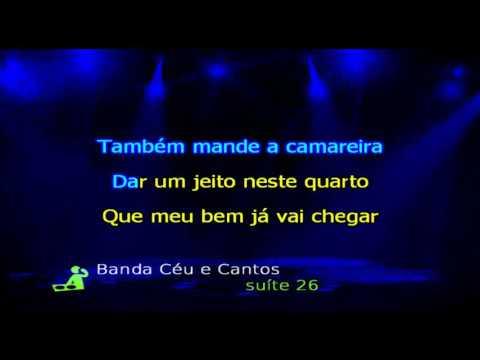 Banda Céu e Cantos   Suite 26 - Karaoke