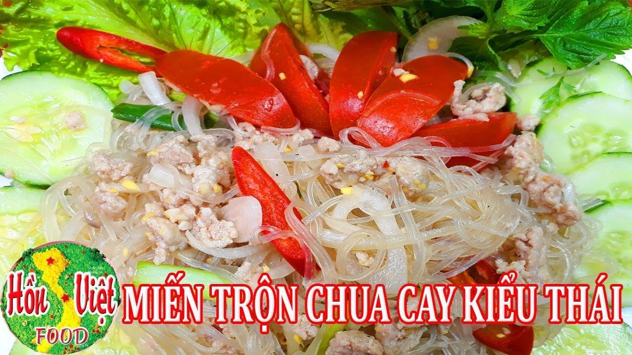 Miến Trộn Chua Ngọt Kiểu Thai ăn La Me Ngon Ma Khong Lo Tăng Can Hồn Việt Food Youtube