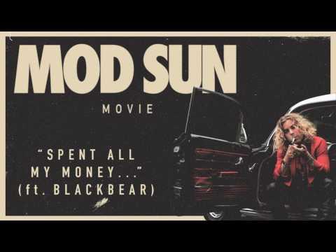 Mod Sun - Spent All My Money... ft. Blackbear (Official Audio)