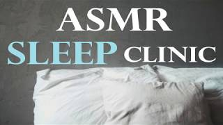 ASMR Sleep Clinic with Dr. Dangerous -- (Classic Triggers) (Relaxation) (ASMR For Sleep)