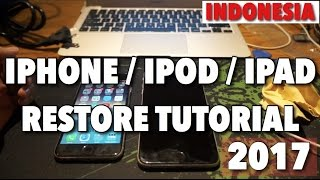 CARA RESTORE IPHONE 5/6/7/IPAD/IPOD TUTORIAL