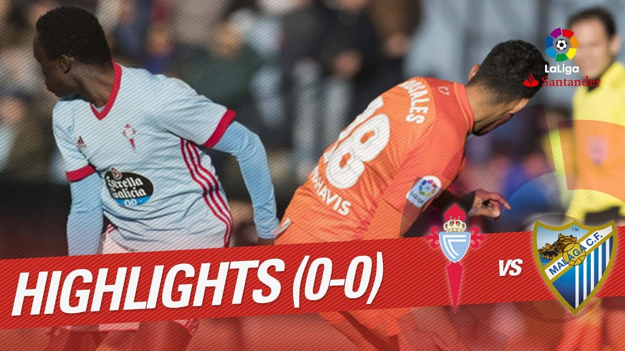 Avis Malaga Celta Vigo Vs Malaga 18 Mar 2018 Video Highlights Footyroom